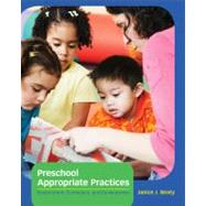 Preschool Appropriate Practices Environment, Curriculum, and Development by Beaty, Janice J., 9781133606826