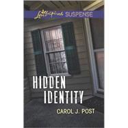 Hidden Identity by Post, Carol J., 9780373446827