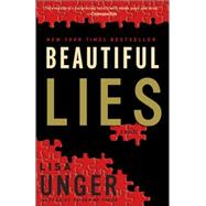 Beautiful Lies by UNGER, LISA, 9780307336828