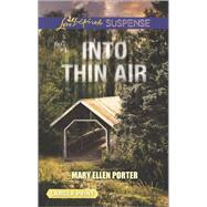 Into Thin Air by Porter, Mary Ellen, 9780373676828