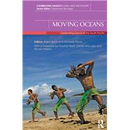 Moving Oceans: Celebrating Dance in the South Pacific by Buck; Ralph, 9781138016828