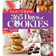 Taste of Home 365 Days of Cookies by Taste of Home, 9781617656828