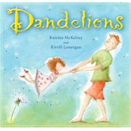 Dandelions by Mckelvey, Katrina; Lonergan, Kirrili, 9781921966828