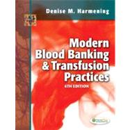 Modern Blood Banking and Transfusion Practices by Harmening, Denise M., 9780803626829