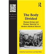 The Body Divided: Human Beings and Human