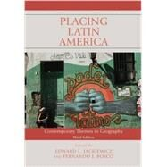 Placing Latin America by Jackiewicz, Edward L.; Bosco, Fernando J., 9781442246829