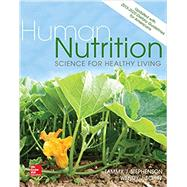 Human Nutrition: Science for Healthy Living Updated with 2015-2020 Dietary Guidelines for Americans by Stephenson, Tammy; Schiff, Wendy, 9781259916830
