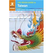 The Rough Guide to Taiwan by Foster, Simon; Keeling, Stephen, 9780241186831