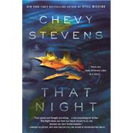 That Night A Novel by Stevens, Chevy, 9781250066831