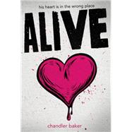 Alive by Baker, Chandler, 9781484706831