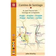 Camino de Santiago Maps - Mapas - Mappe - Mapy - Karten - Cartes St. Jean Pied de Port ? Santiago de Compostela by Brierley, John, 9781844096831