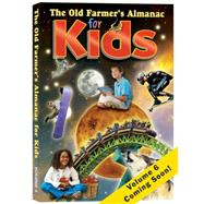 The Old Farmer's Almanac for Kids by Yankee Publishing, Inc., 9781571986832