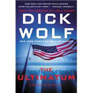 The Ultimatum by Wolf, Dick, 9780062286833