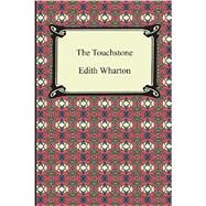 The Touchstone by Wharton, Edith, 9781420946833