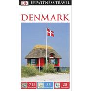 DK Eyewitness Travel Guide: Denmark by DK Publishing, 9781465426833