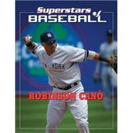 Robinson Cano by Rodriguez, Tania, 9781422226834