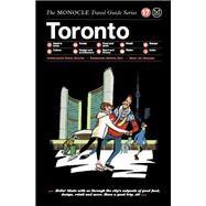 Monocle Toronto by Brule, Tyler; Tuck, Andrew; Pickard, Joe; Lewis, Tomos; Li, Jason, 9783899556834