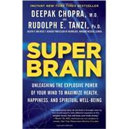 Super Brain by TANZI, RUDOLPH E. PHDCHOPRA, DEEPAK, 9780307956835