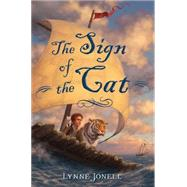 The Sign of the Cat by Jonell, Lynne, 9780805096835