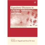 Expository Discourse in Children, Adolescents, and Adults: Development and Disorders by Nippold,Marilyn A., 9781138876835