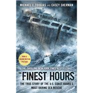 The Finest Hours by Tougias, Michael J.; Sherman, Casey, 9781501106835