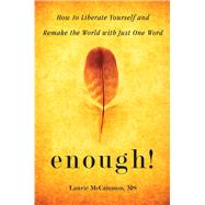 Enough! by Mccammon, Laurie, 9781573246835