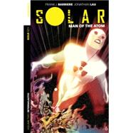 Solar Man of the Atom 2: Intergalactic by Barbiere, Frank J.; Doe, Juan; Lau, Jonathan, 9781606906835