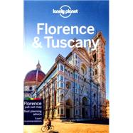 Lonely Planet Florence & Tuscany by Williams, Nicola; Dixon, Belinda, 9781743216835