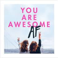 You Are Awesome Af by Pop Press, 9781785036835
