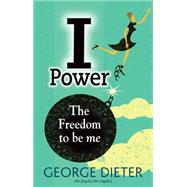 I Power by Dieter, George, 9781921966835