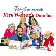 Mrs Weber's Omnibus by Simmonds, Posy, 9780224096836