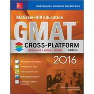 McGraw-Hill Education GMAT 2016, Cross-Platform Edition by McCune, Sandra Luna; Reed, Shannon, 9780071846837