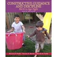 Constructive Guidance and Discipline Birth to Age Eight Plus Video-Enhanced Pearson eText -- Access Card Package