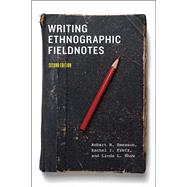 Writing Ethnographic Fieldnotes by Emerson, Robert M.; Fretz, Rachel I.; Shaw, Linda L., 9780226206837