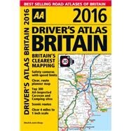 Driver's Atlas Britain 2016 by Automobile Association (Great Britain), 9780749576837