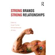 Strong Brands, Strong Relationships by Fournier; Susan, 9781138786837