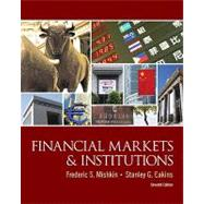 Financial Markets and Institutions by Mishkin, Frederic S.; Eakins, Stanley, 9780132136839
