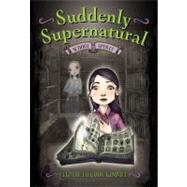 Suddenly Supernatural: School Spirit by Kimmel, Elizabeth Cody, 9780316066839