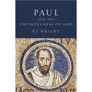 Paul and the Faithfulness of God by Wright, N. T., 9780800626839