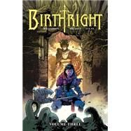 Birthright 3 by Williamson, Joshua; Bressan, Andrei (CON); Lucas, Adriano (CON); Brosseau, Pat (CON), 9781632156839