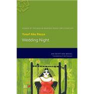 Wedding Night An Egyptian Novel by Abu Rayya, Yusuf; Hewison, R. Neil, 9789774166839
