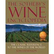 Sotheby's Wine Encyclopedia by Stevenson, Tom (Author), 9780756686840