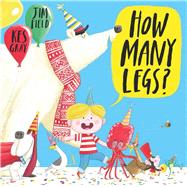 How Many Legs? by Gray, Kes; Field, Jim, 9781438006840