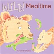 Mealtime by Dicmas, Courtney, 9781846436840