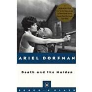 Death and the Maiden by Dorfman, Ariel (Author), 9780140246841