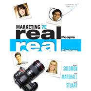 Marketing : Real People, Real Choices by Solomon, Michael R.; Marshall, Greg W.; Stuart, Elnora W., 9780132176842