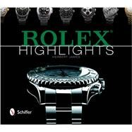 Rolex Highlights by James, Herbert, 9780764346842