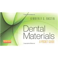 Dental Materials: A Pocket Guide by Bastin, Kimberly G., 9781455746842
