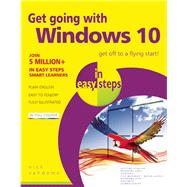Get Going with Windows 10 in Easy Steps by Vandome, Nick, 9781840786842