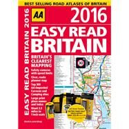 AA Easy Read 2016 Britain by Automobile Association (Great Britain), 9780749576844